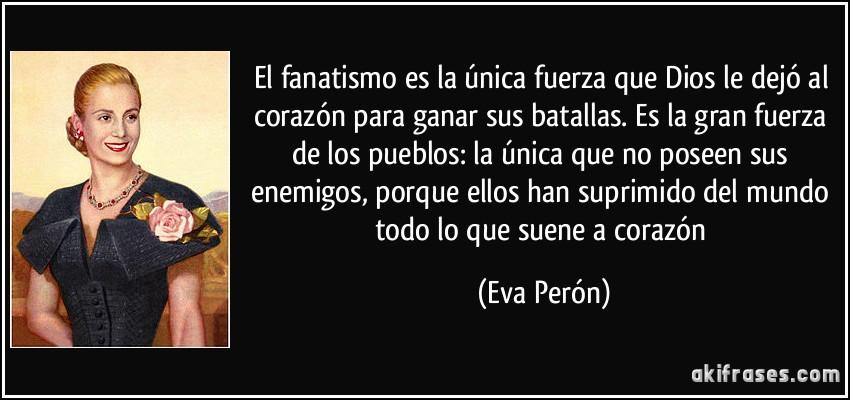 Frase fanatismo Evita